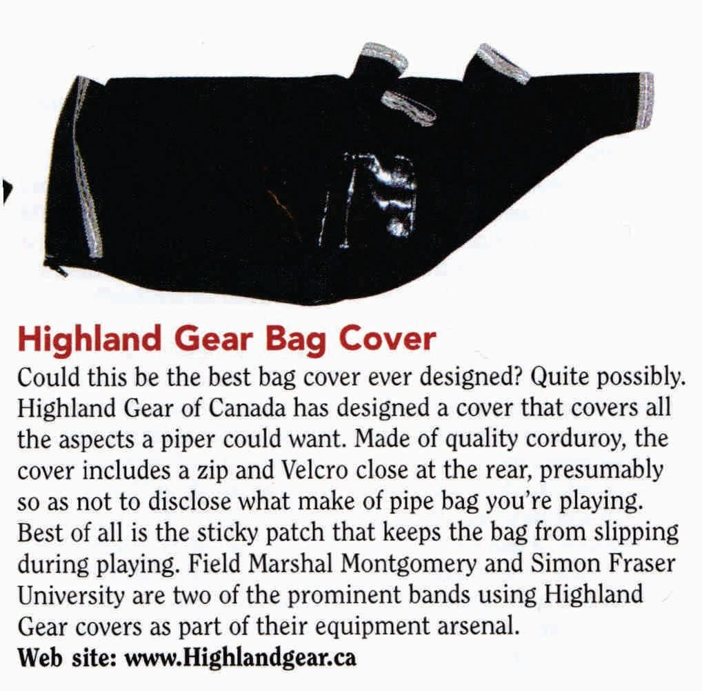 1994 Piper & Drummer magazines review of Highland Gears new bag cover. Now the World standard.