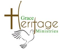 GRACE HERITAGE MINISTRIES
