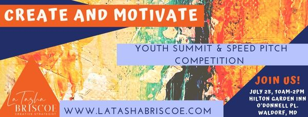 Youth Summit and Speed Pitch Competition. July 25, Waldorf Maryland. KidPreneurs and Experts.