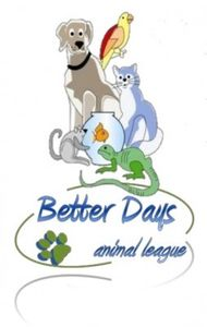Better Days Animal League Upcoming Events