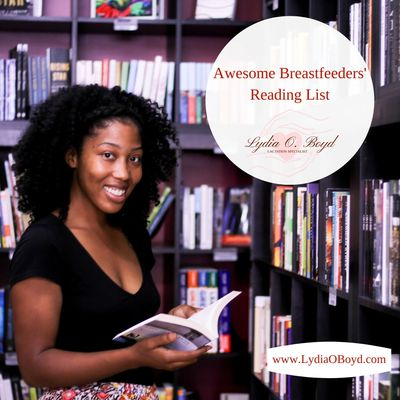 Awesome Breastfeeders' Reading List Lactation Professionals & Birth Workers Breastfeeding IBCLC IBCL