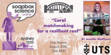 "Dr Jennifer Matthews ""Coal Matchmaking for a resilient reef'"