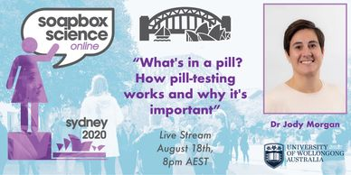 "Dr Jody Morgan ""What's in a pill? How pill-testing works and why it's important"""