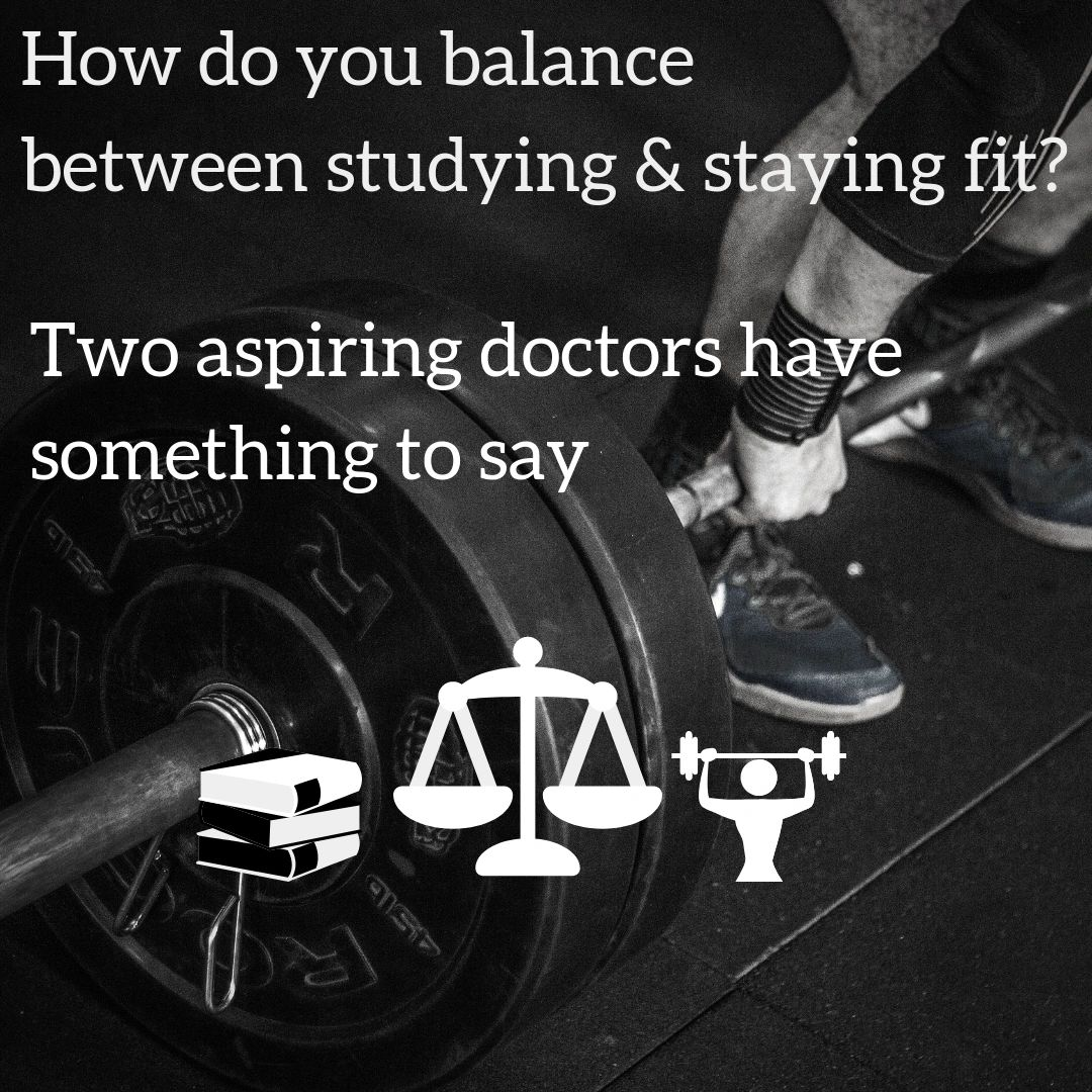CAN YOU BALANCE STUDY&FITNESS?2MED STUDENTS HAVE SOMETHING