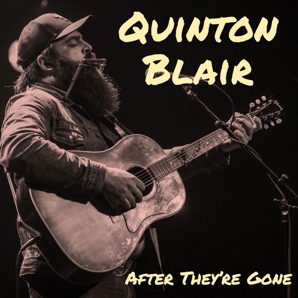 Quintin Blair - After They're Gone
