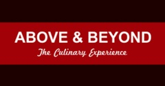 ABOVE & BEYOND The Culinary Experience