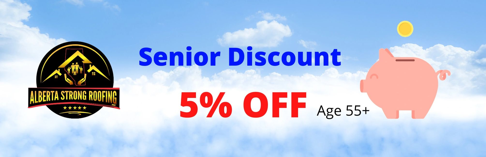 Alberta Strong Roofing Senior Discount 5% Off Now age 55+