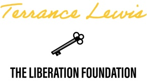 TERRANCE LEWIS  LIBERATION FOUNDATION