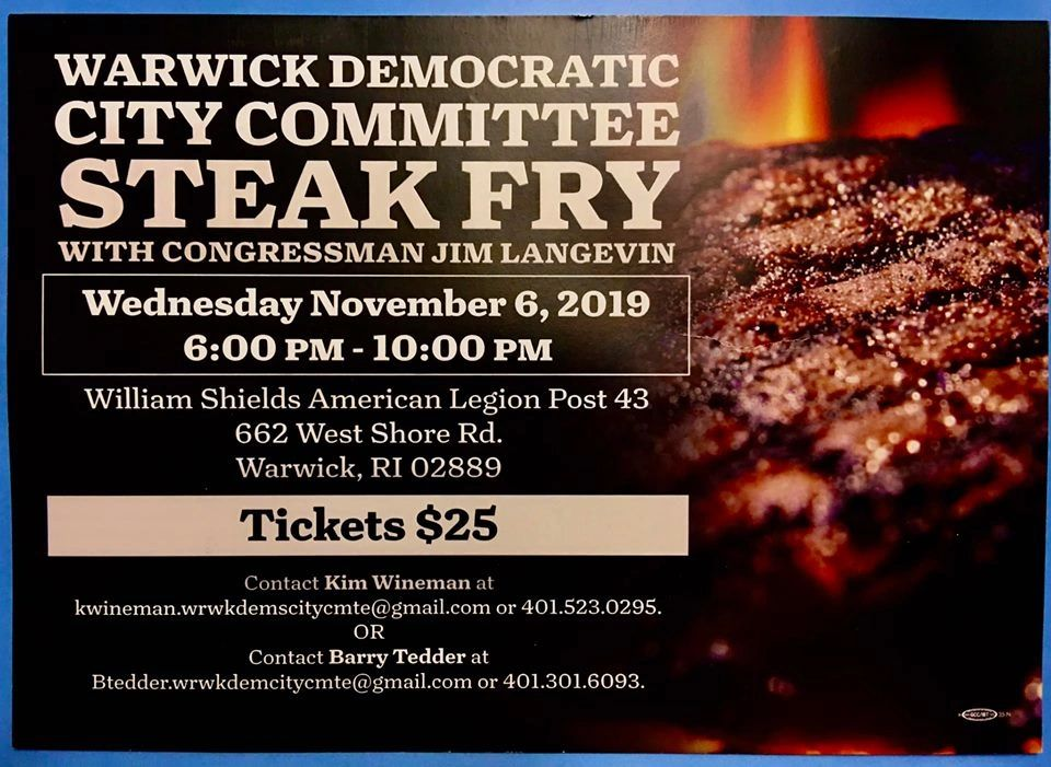 "{""blocks"":[{""key"":""a6hvd"",""text"":""Please join us on Wednesday, November 6th for the annual Warwick Democratic City Steak Fry with Congressman Jim Langevin. "",""type"":""unstyled"",""depth"":0,""inlineStyleRanges"":[{""offset"":0,""length"":122,""style"":""BOLD""}],""entityRanges"":[],""data"":{}}],""entityMap"":{}}"