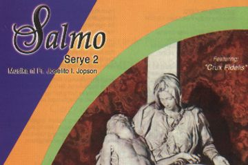 Salmo, psalm, songs, Filipino religious music for Lent and Easter