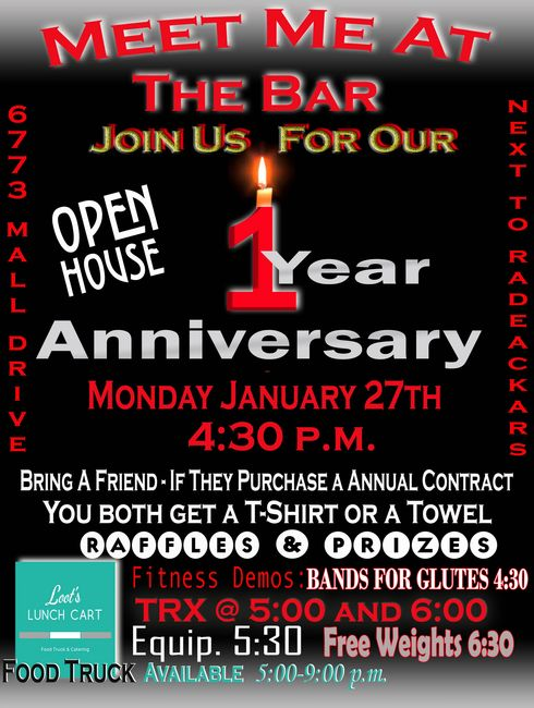 PLEASE JOIN US MONDAY, JANUARY 27TH FOR OUR FIRST ANNIVERSARY - OPEN HOUSE.  DOORS OPEN 4:30 P.M.