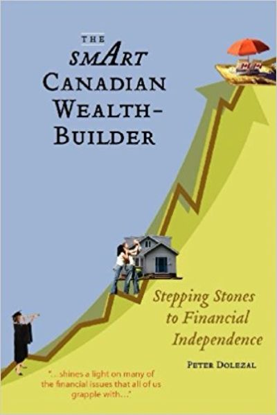 The Smart Canadian Wealth-Builder