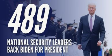 489 National Security Leaders Back Biden For President