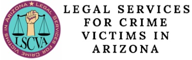 Legal Services for Crime Victims in Arizona
