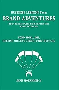 Business Lessons From Brand Adventures