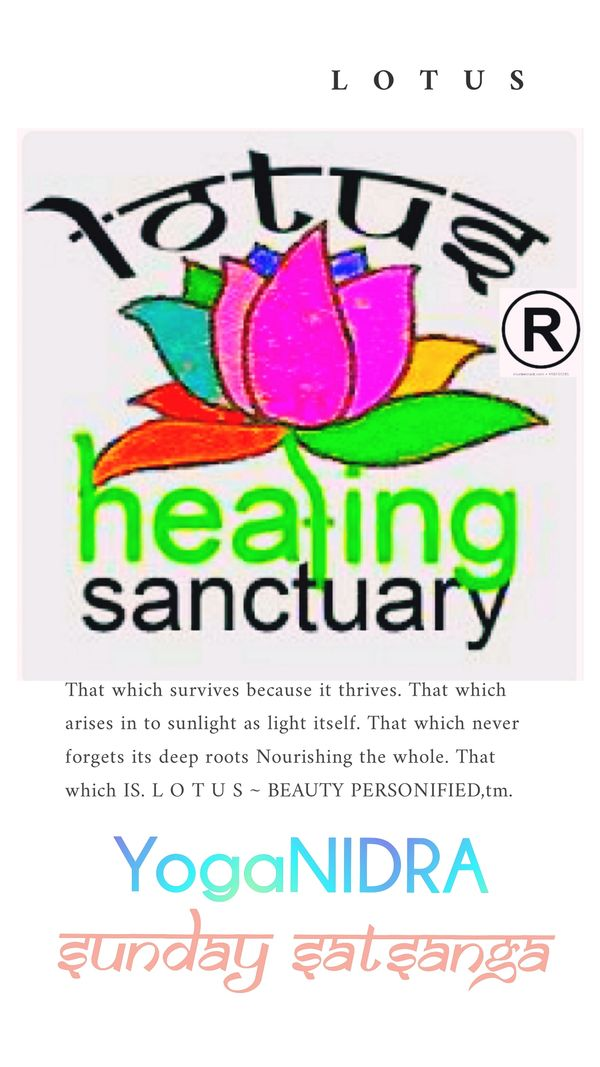 Sunday Satsanga Yoga Nidra at Lotus Healing Sanctuary  1st Sundays.