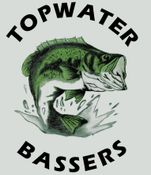 TOPWATER BASSERS