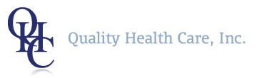 Quality Health Care, Inc.
