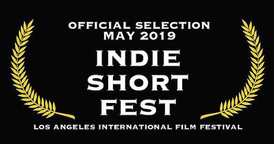 Official Selection May 2019 Indie Short Fest