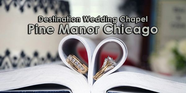 Destination Wedding Chapel, Pine Manor Chicago, Cook County, Illinois USA. small-wedding-venue