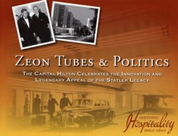 Photo of cover of book Zeon Tubes & Politics, The Capital Hilton, by Judy Colbert
