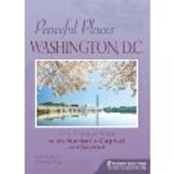 Cover of book Peaceful Places Washington, DC by Judy Colbert and Denis Collins