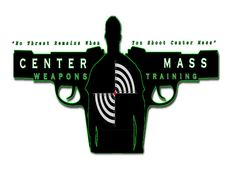 Center Mass Weapons Training