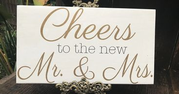 Cheers to Mr. & Mrs. Wedding sign rental sacramento wedding rentals sign rentals custom signs