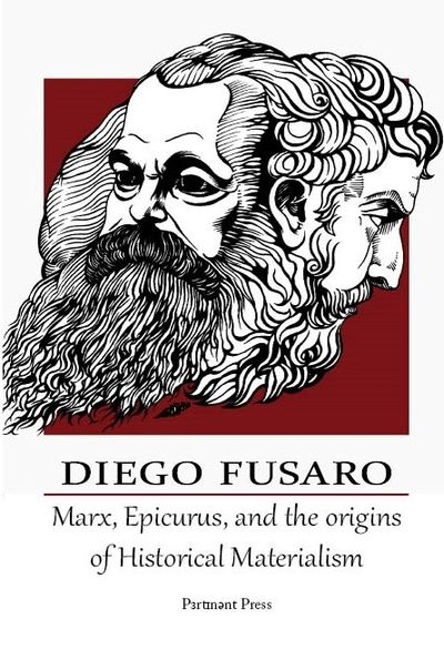 Book cover of Marx, Epicurus, and the Origins of Historical Materialism by Diego Fusaro