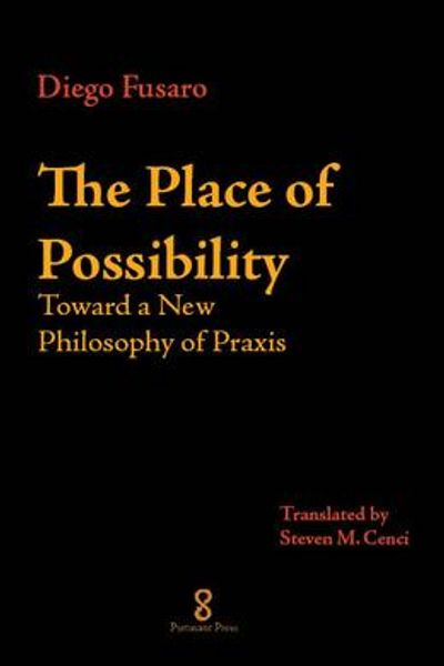 Book cover for The Place of Possibility by Diego Fusaro