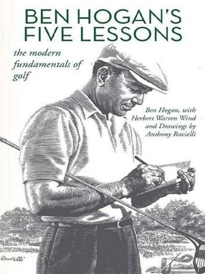 "TRUE STUDENT-- The Hogan Legacy is ever more distinguished by his FIVE LESSONS/ ""SWING BIBLE"""