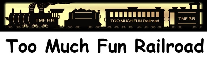 Too Much Fun Railroad