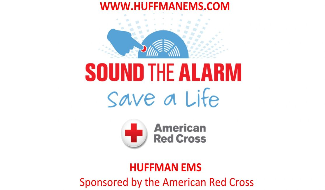 2018 HUFFMAN EMS SOUND THE ALARM CAMPAIGN