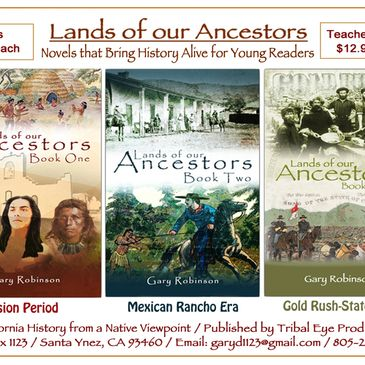 Lands of our Ancestors historical novel series, California history from a Native American POV.