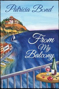 "Book cover of ""From My Balcony"" by Patricia Bond."