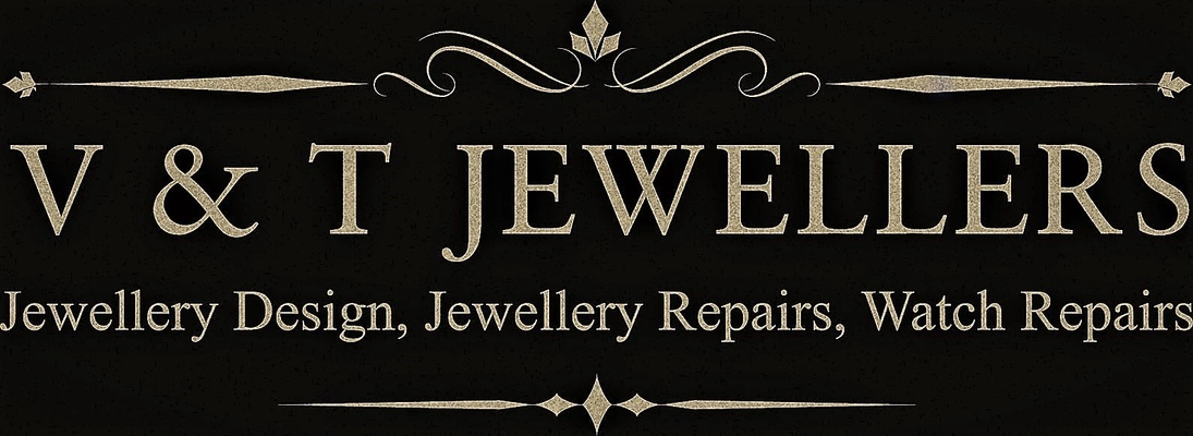 V&T Jewellery Design,Repairs,Watch Repairs