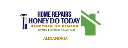 Honey Do Today - Handyman on Demand of Alexandria Virginia