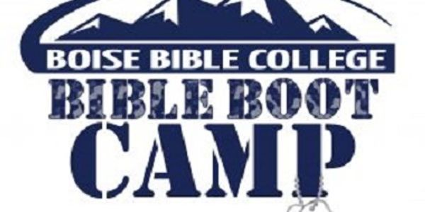 "Boise Bible College – Spring Break – Bible Boot Camp (Teens)- March 24-27, 2019 ""BBC Bible Boot Camp"