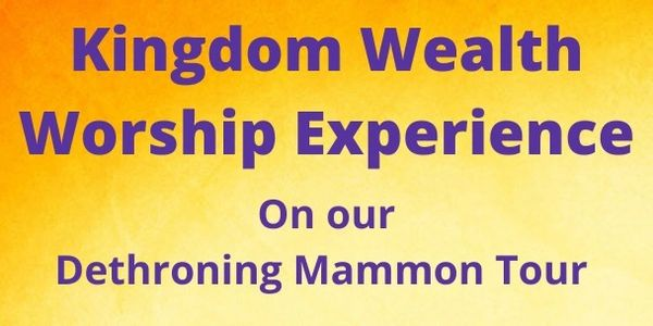 Kingdom Wealth Worship Experience on our Dethroning Mammon Tour