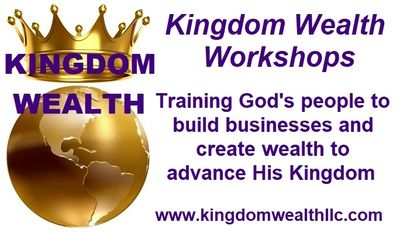 Kingdom Wealth Workshops