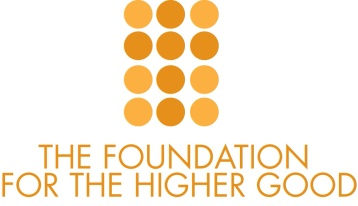 The Foundation For the Higher Good