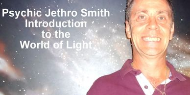 Certified Psychic Jethro Smith YouTube Introduction