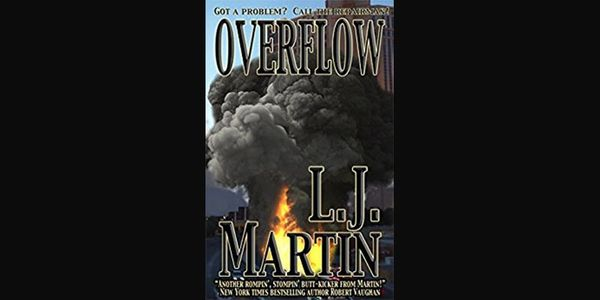 Overflow by L. J. Martin, action adventure novel, ebook and paperback.
