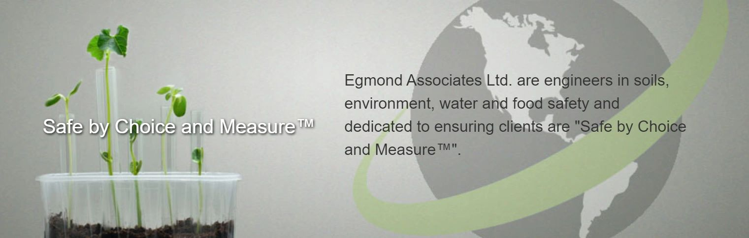 Egmond Associates Ltd. are engineers in soils, environment, water and food safety.