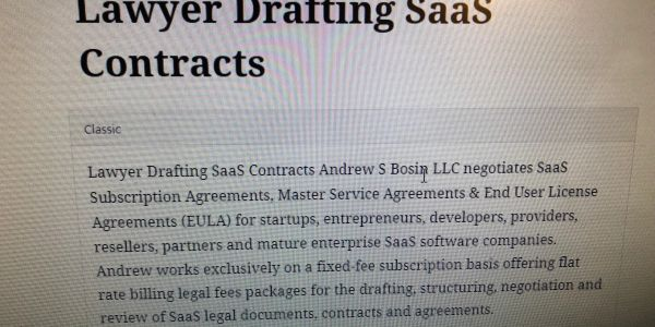 SaaS Lawyer Andrew S Bosin LLC negotiates contracts & license agreements for vendors & startups.