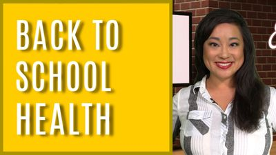 BACK TO SCHOOL HEALTH  on That Expert Show with Anna Canzano