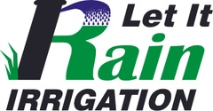 Let It Rain Irrigation