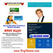 Barry Manilow Tickets by Troy Weaver.