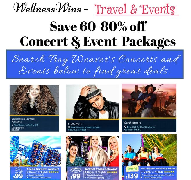 Save 60-80 % off on vacation, concerts, and events with Troy Weaver.
