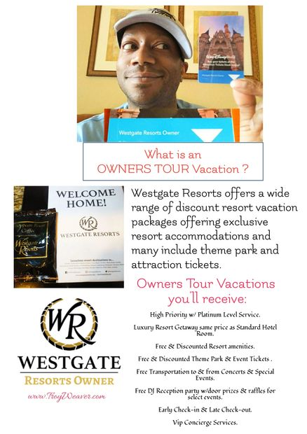 What is a Owners Tour Vacation by Troy Weaver.